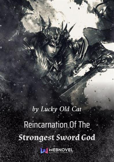 reincarnation-of-the-strongest-sword-god-novel-image