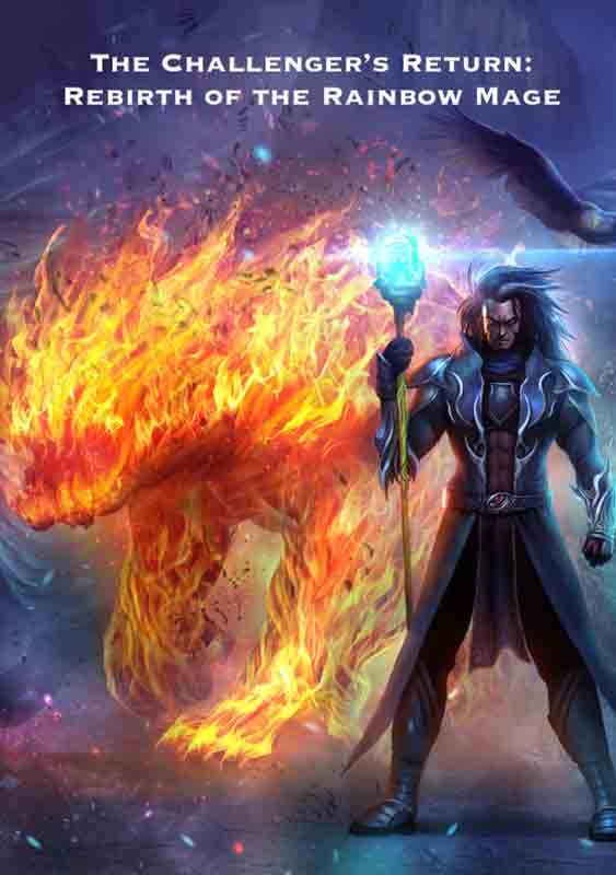 the-challenger-s-return-rebirth-of-the-rainbow-mage-novel-image